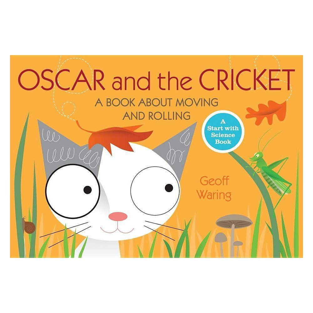 Oscar And The Cricket Start With Science Books Paperback By Geoff Waring Paperback
