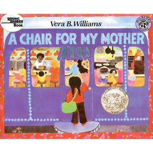 A Chair for My Mother - (Reading Rainbow Books) by  Vera B Williams (Paperback) - image 1 of 1