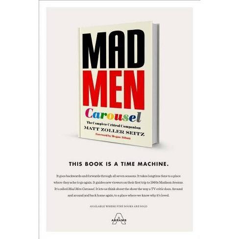 Mad Men Carousel - by  Matt Zoller Seitz (Hardcover) - image 1 of 1