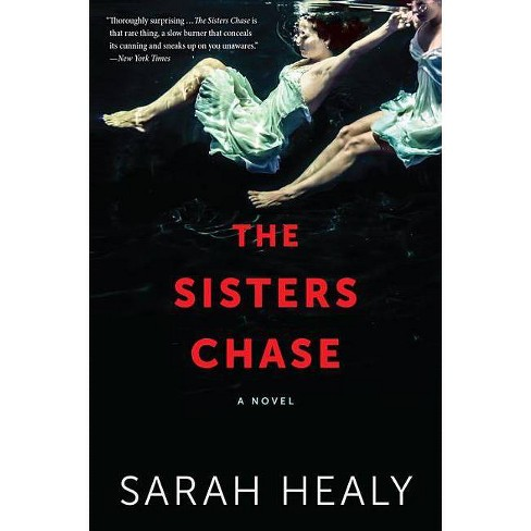The Sisters Chase - by  Sarah Healy (Paperback) - image 1 of 1