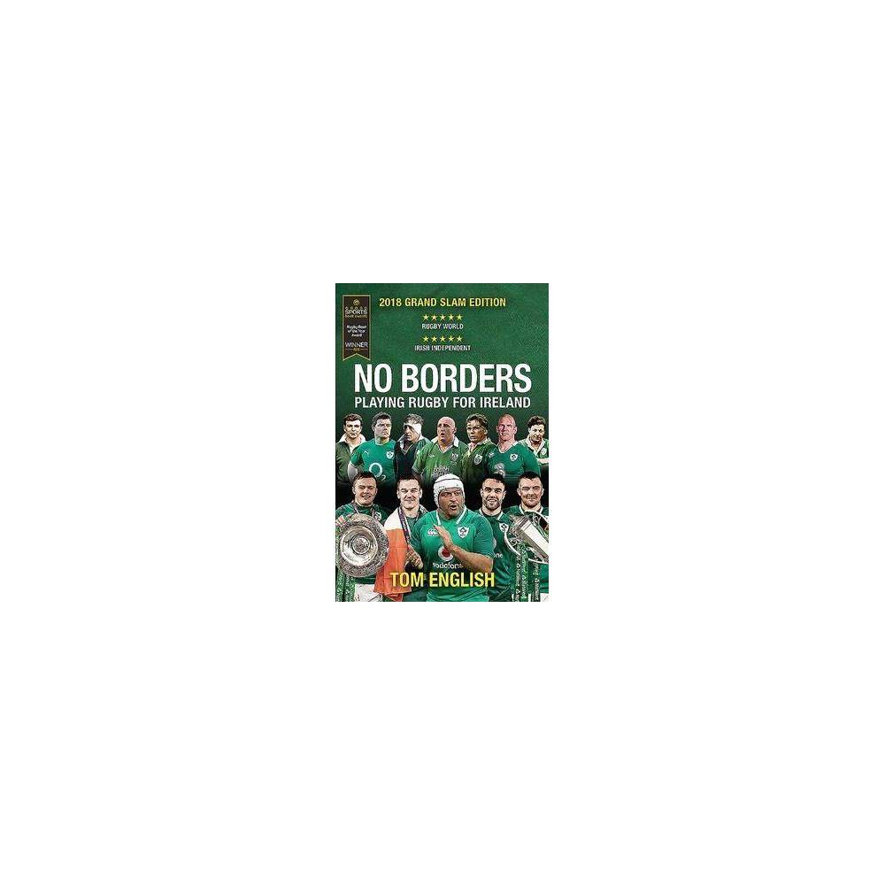 No Borders : Playing Rugby for Ireland - (Behind the Jersey) by Tom English (Paperback)