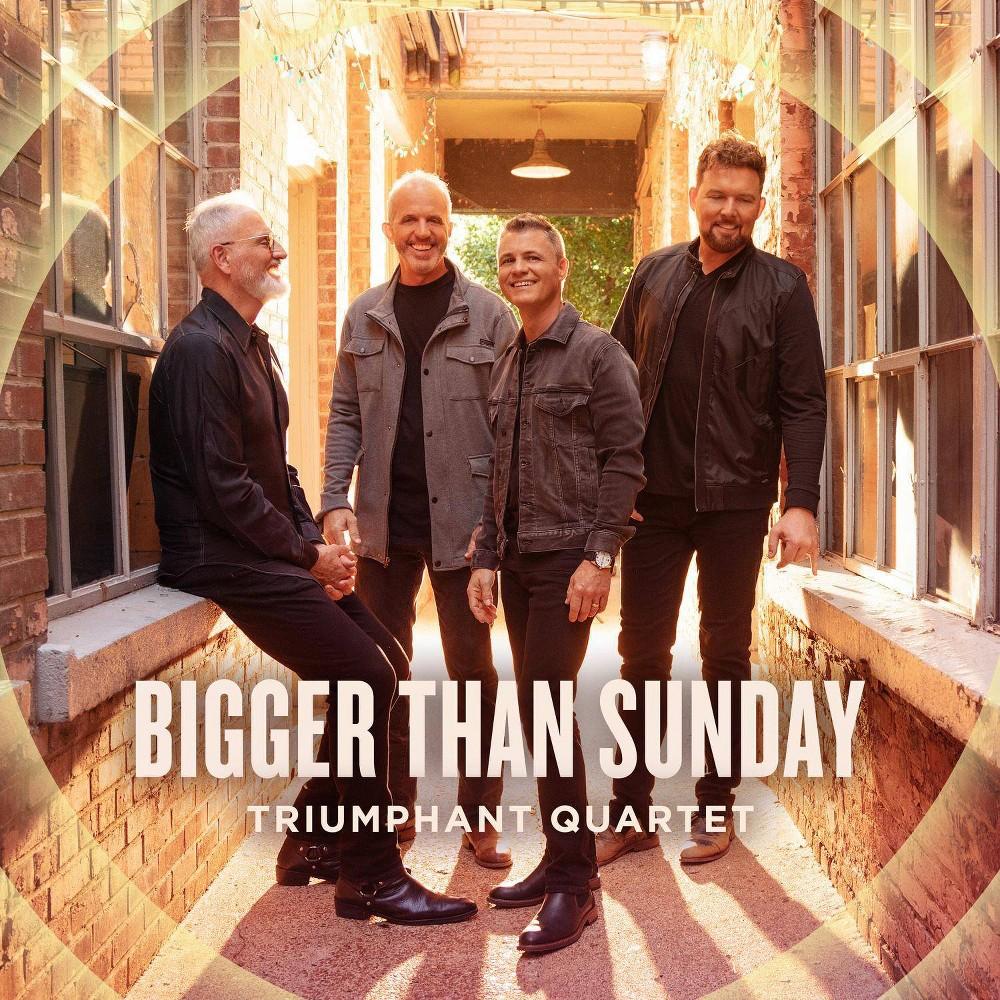 Triumphant Quartet Bigger Than Sunday Cd