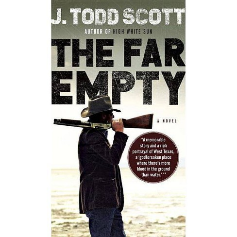 The Far Empty - by  J Todd Scott (Paperback) - image 1 of 1