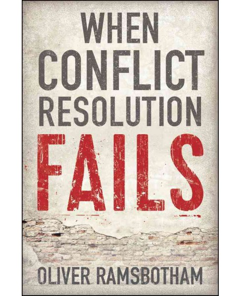 When Conflict Resolution Fails : An Alternative to Negotiation and Dialogue: Engaging Radical - image 1 of 1