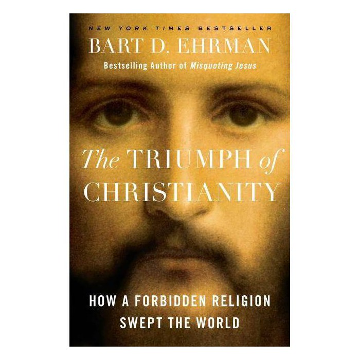 The Triumph of Christianity - by  Bart D Ehrman (Hardcover) - image 1 of 1