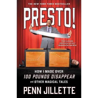 Presto! - by  Penn Jillette (Paperback)