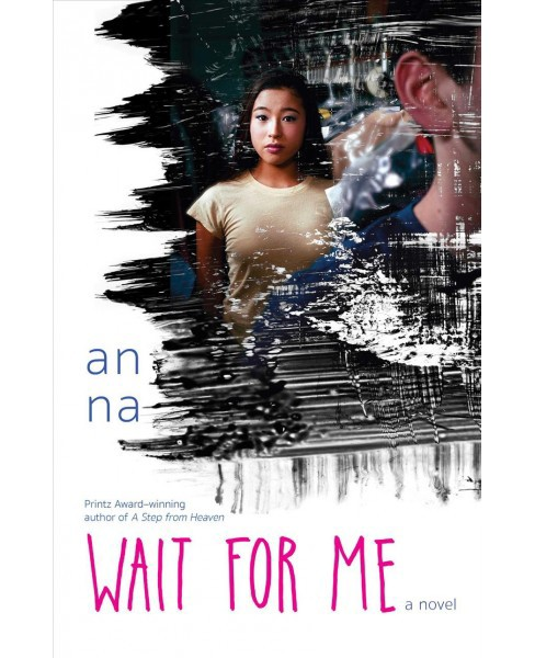 Wait for Me (Reprint) (Paperback) (An Na) - image 1 of 1