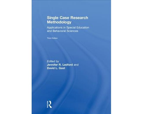 Single Case Research Methodology : Applications in Special Education and Behavioral Sciences - image 1 of 1