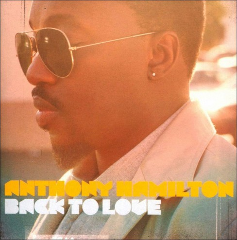 Anthony Hamilton - Back to Love (Deluxe Edition) (CD) - image 1 of 2