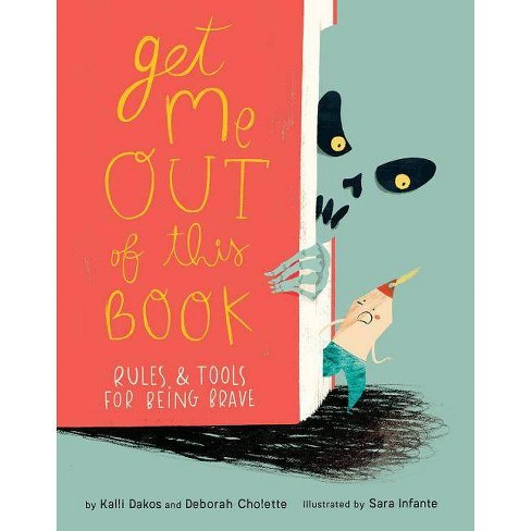 Get Me Out of This Book - by  Deborah Cholette & Kalli Dakos (Hardcover) - image 1 of 1