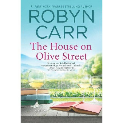 House on Olive Street -  Original by Robyn Carr (Paperback)