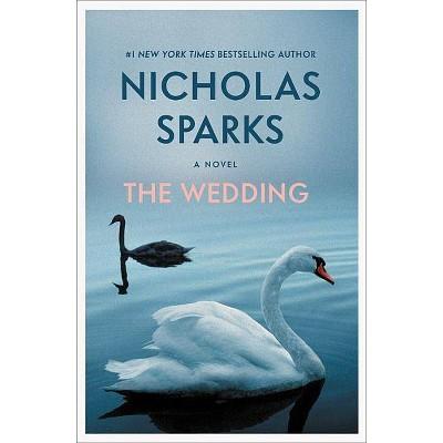 Wedding -  Reissue by Nicholas Sparks (Paperback)
