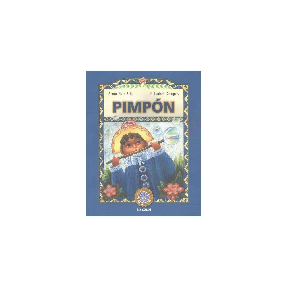 Pimpón (Paperback) (Alma Flor Ada & F. Isabel Campoy)