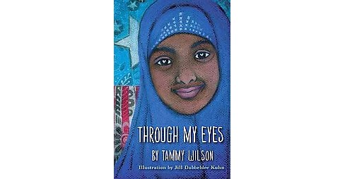 Through My Eyes (Paperback) (Tammy Wilson) - image 1 of 1