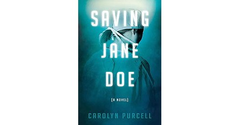 Saving Jane Doe (Paperback) (Carolyn Purcell) - image 1 of 1