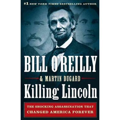 Killing Lincoln (Hardcover) (Bill O'Reilly & Martin Dugard) - image 1 of 1