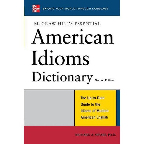 Essential American Idioms Dictionary - 2 Edition by  Richard A Spears (Paperback) - image 1 of 1