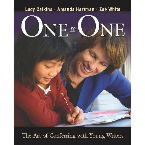 One to One - by  Lucy Calkins & Amanda Hartman & Zoe Ryder White (Paperback) - image 1 of 1