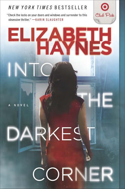 Into the Darkest Corner (Target Club Pick Jan 2013) (Paperback) by Elizabeth Haynes - image 1 of 1