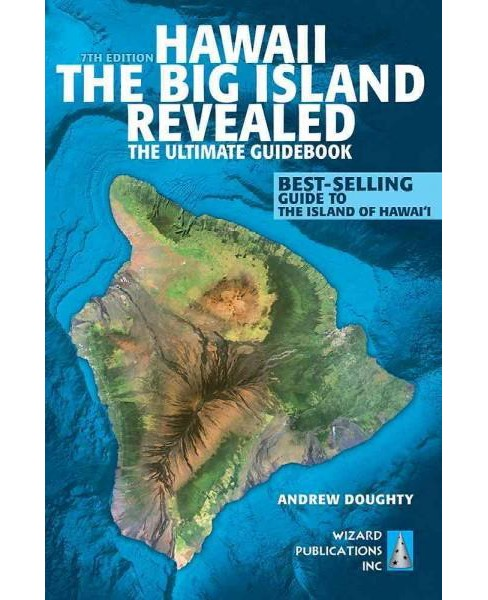 Hawaii - the Big Island Revealed (Paperback) - image 1 of 1