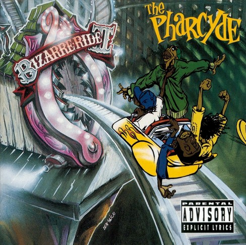Pharcyde - Bizarre ride ii the pharcyde [Explicit Lyrics] (CD) - image 1 of 2