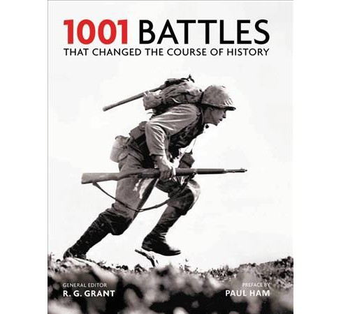 1001 Battles That Changed the Course of History -  Reprint by R. G. Grant (Paperback) - image 1 of 1