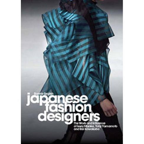 Japanese Fashion Designers - by  Bonnie English (Hardcover) - image 1 of 1