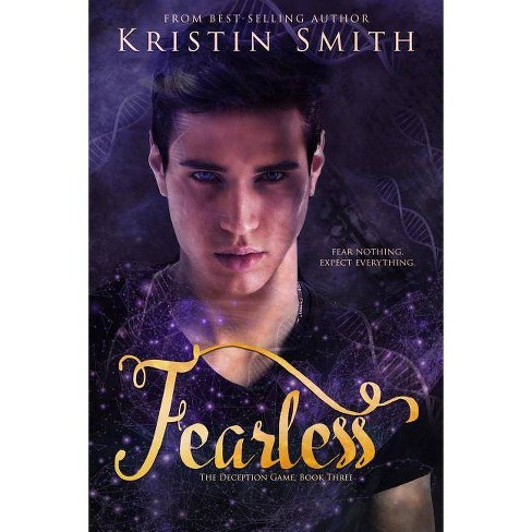 Fearless - (Deception Game) by  Kristin Smith (Paperback) - image 1 of 1
