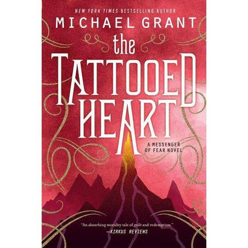 The Tattooed Heart - (Messenger of Fear) by  Michael Grant (Paperback) - image 1 of 1