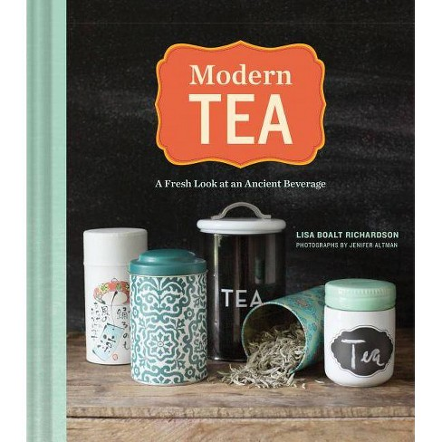 Modern Tea - by  Lisa Boalt Richardson (Hardcover) - image 1 of 1
