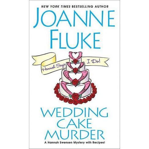 Wedding Cake Murder - (Hannah Swensen Mystery) by  Joanne Fluke (Paperback) - image 1 of 1