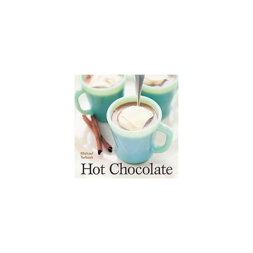 Hot Chocolate (Paperback) (Michael Turback)