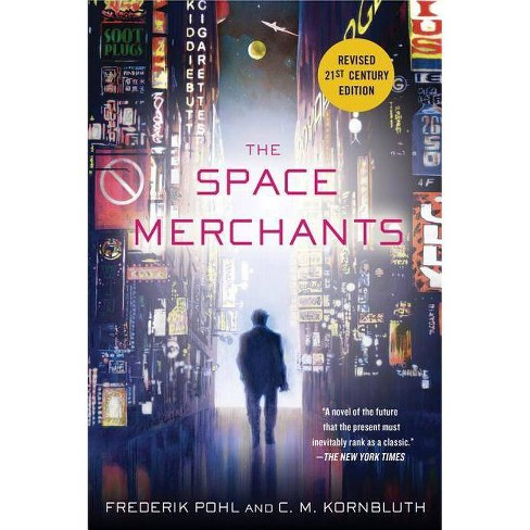 The Space Merchants - by  Frederik Pohl & C M Kornbluth (Paperback) - image 1 of 1