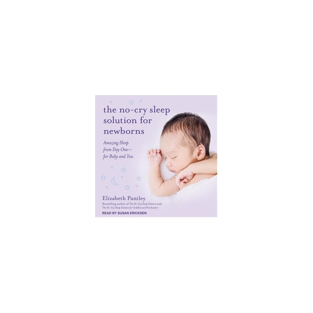 No-Cry Sleep Solution for Newborns : Amazing Sleep from Day One- for Baby and You - MP3 Una (MP3-CD)