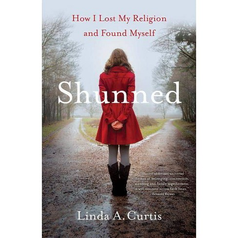 Shunned - by  Linda a Curtis (Paperback) - image 1 of 1