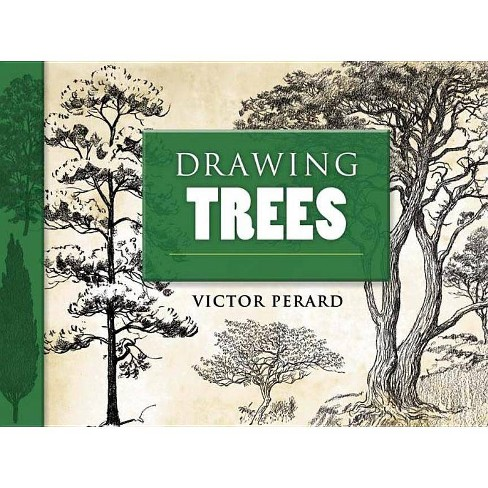 Drawing Trees - (Dover Art Instruction) by  Victor Perard (Paperback) - image 1 of 1