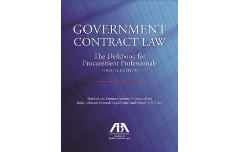 Government Contract Law : The Deskbook for Procurement Professionals (Paperback) (Jr. John T. Jones) - image 1 of 1