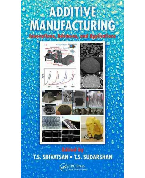 Additive Manufacturing : Innovations, Advances, and Applications (Hardcover) - image 1 of 1