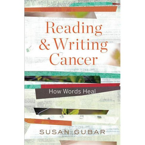 Reading and Writing Cancer - by  Susan Gubar (Hardcover) - image 1 of 1