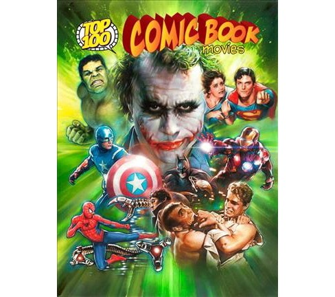 Top 100 Comic Book Movies -  (Top 100) by Gary Gerani (Paperback) - image 1 of 1
