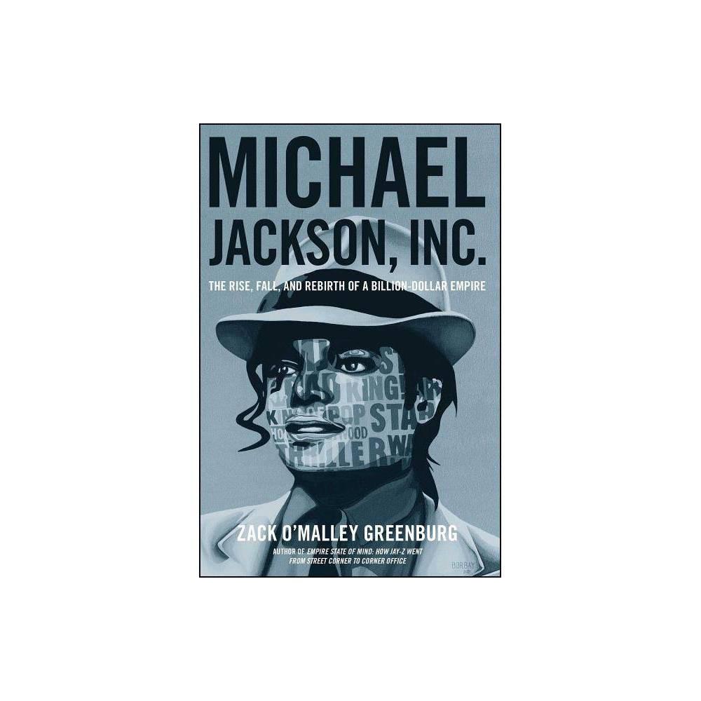 Michael Jackson Inc By Zack O Greenburg Paperback