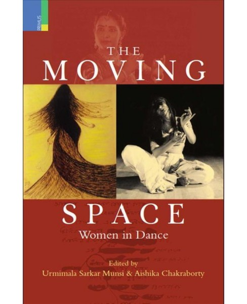 Moving Space : Women in Dance -  (Hardcover) - image 1 of 1