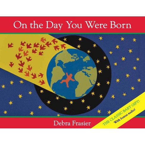 On the Day You Were Born - by  Debra Frasier (Mixed media product) - image 1 of 1