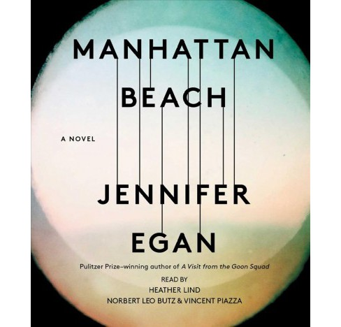 Manhattan Beach -  Unabridged by Jennifer Egan (CD/Spoken Word) - image 1 of 1