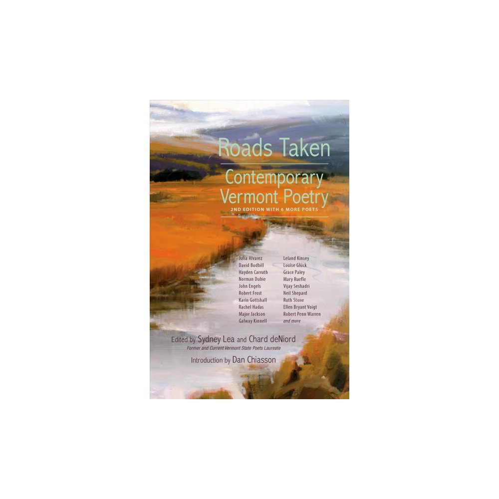 Roads Taken : Contemporary Vermont Poetry - 2 Rev Upd (Paperback)