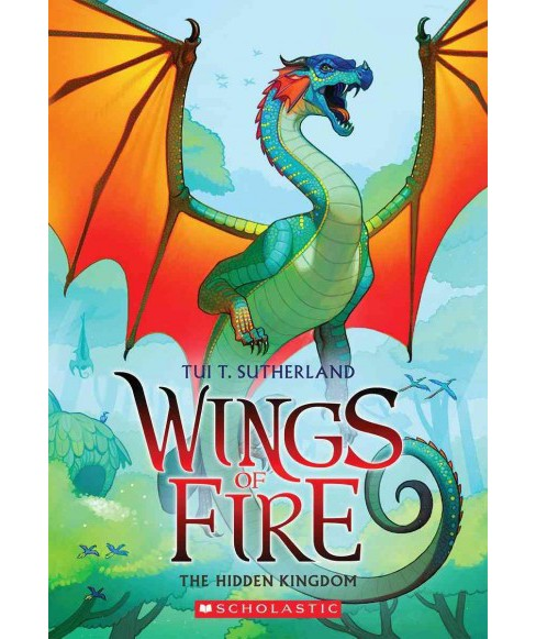 Hidden Kingdom -  Reprint (Wings of Fire) by Tui Sutherland (Paperback) - image 1 of 1