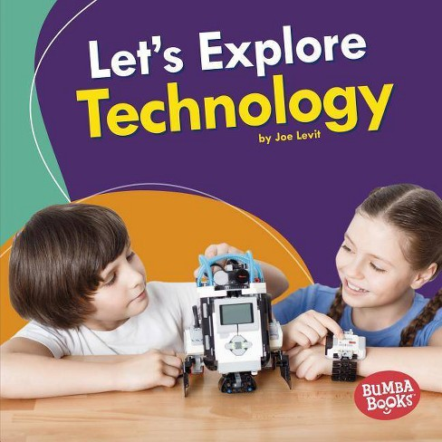 Let's Explore Technology - (Bumba Books (R) -- A First Look at Stem) by  Joe Levit (Hardcover) - image 1 of 1