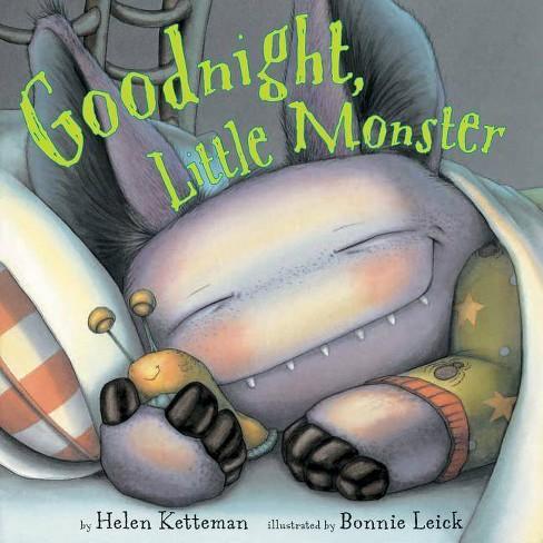 Goodnight, Little Monster - by  Helen Ketteman (Hardcover) - image 1 of 1