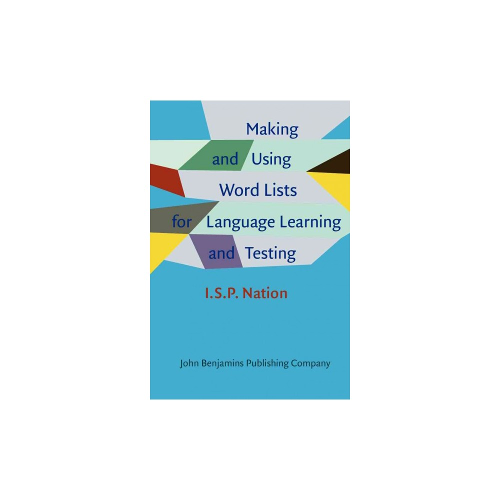 Making and Using Word Lists for Language Learning and Testing (Hardcover) (I.s.p. Nation)