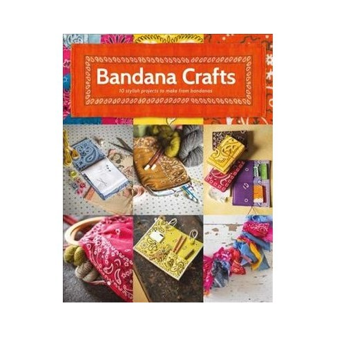 Bandana Crafts   11 Beautiful Projects To Make - By Jemima Schlee ... 03d99d8c178c